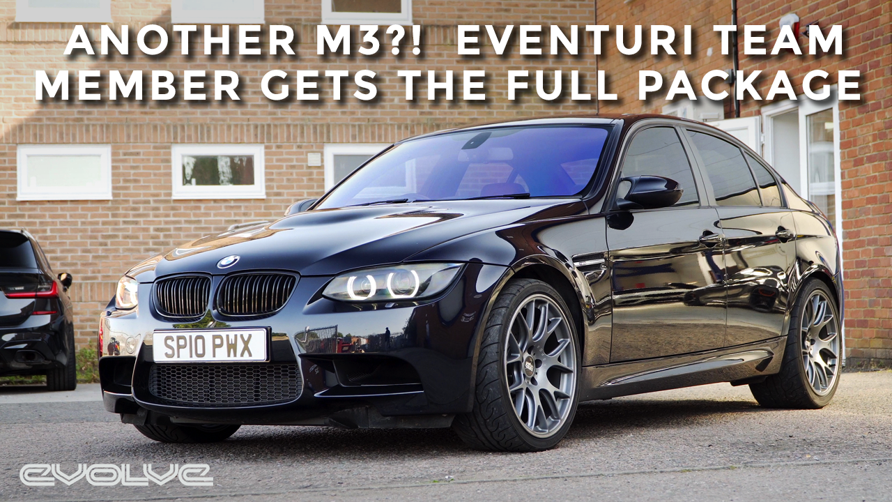 The Must Have Upgrades for any E9x M3 - Eventuri Carbon Intake System + Evolve Stage 2