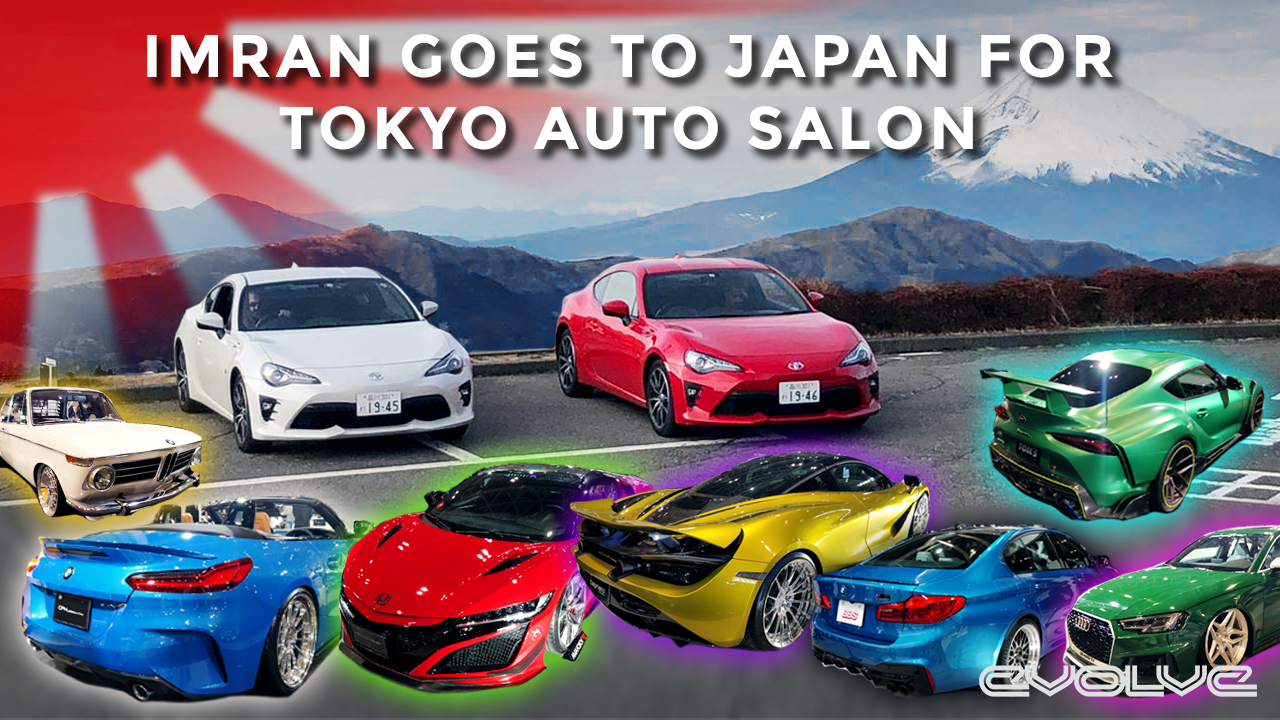 Imran does Japan - Tokyo Auto Salon and Touge Driving