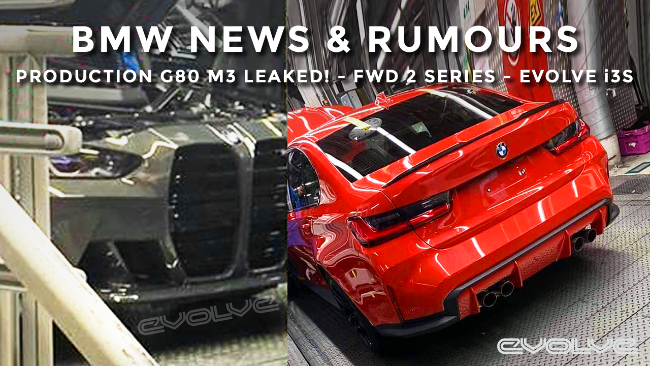 BMW News & Rumours - G80 M3 LEAKED! - 2 Series now FWD - Evolve Edition i3S