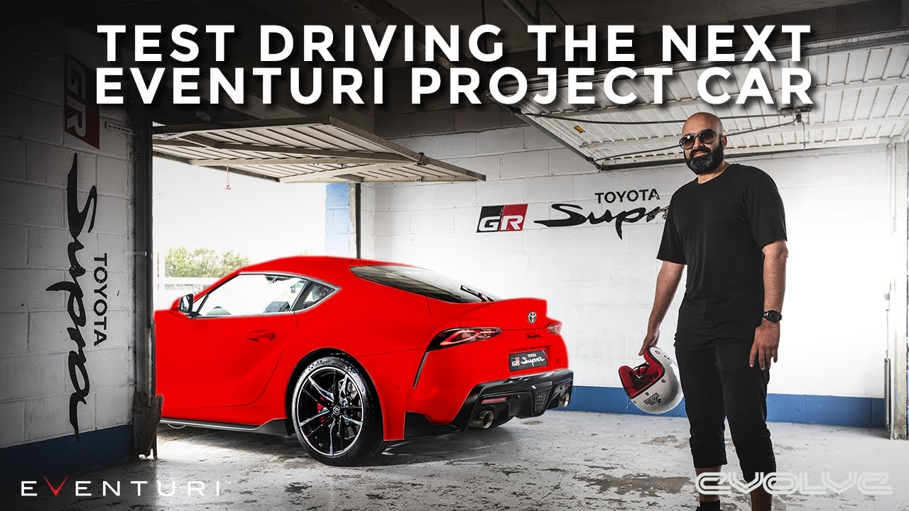 Driving the new Toyota Supra - Eventuri's next Project Car!
