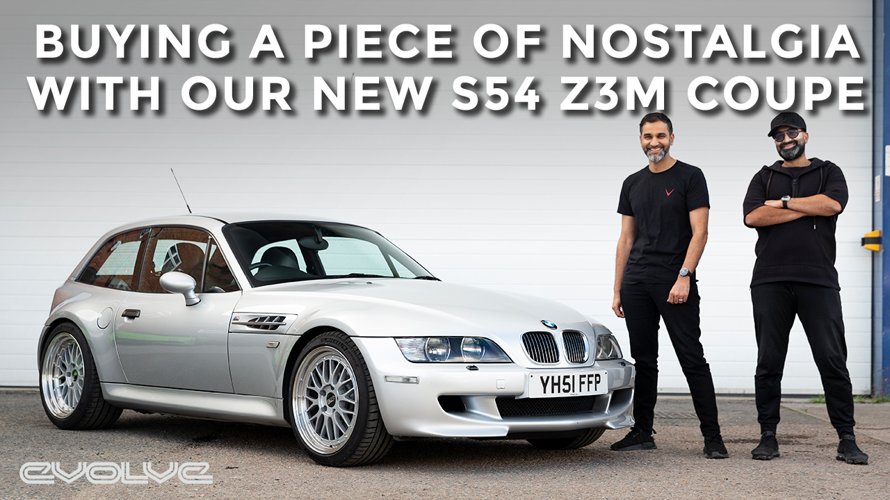 Old flames die hard - Imran & Bilal buy an S54 Z3M Coupe